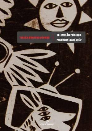 Na obra, a jornalista Teresa Otondo reflete sobre a importância das TVs públicas em nossa sociedade.