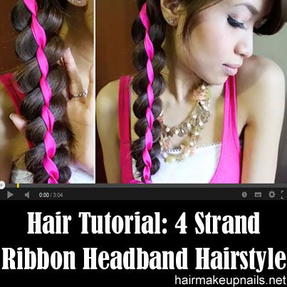 4 Strand Ribbon Braid Headband Hairstyle For Medium Long Hair Tutorial Hair Styles Braided Headband Hairstyle Hair Tutorial