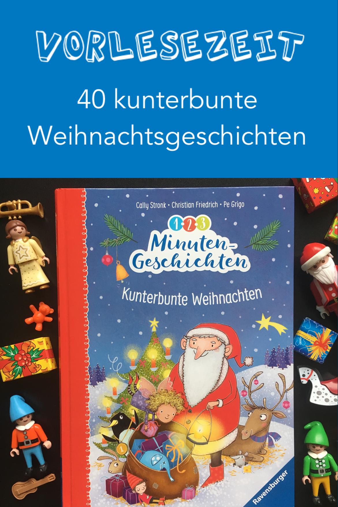 1 2 3 Minutengeschichten Kunterbunte Weihnachten Kinderbucher Weihnachtsbucher Adventskalender Kinder