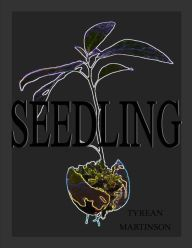 Seedling: A Short Story