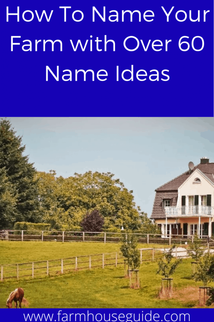 How To Name Your Farm with Over 60 Name Ideas in 2020