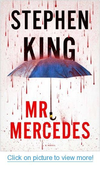 Mr Mercedes A Novel Stephen King Books King Book Stephen King