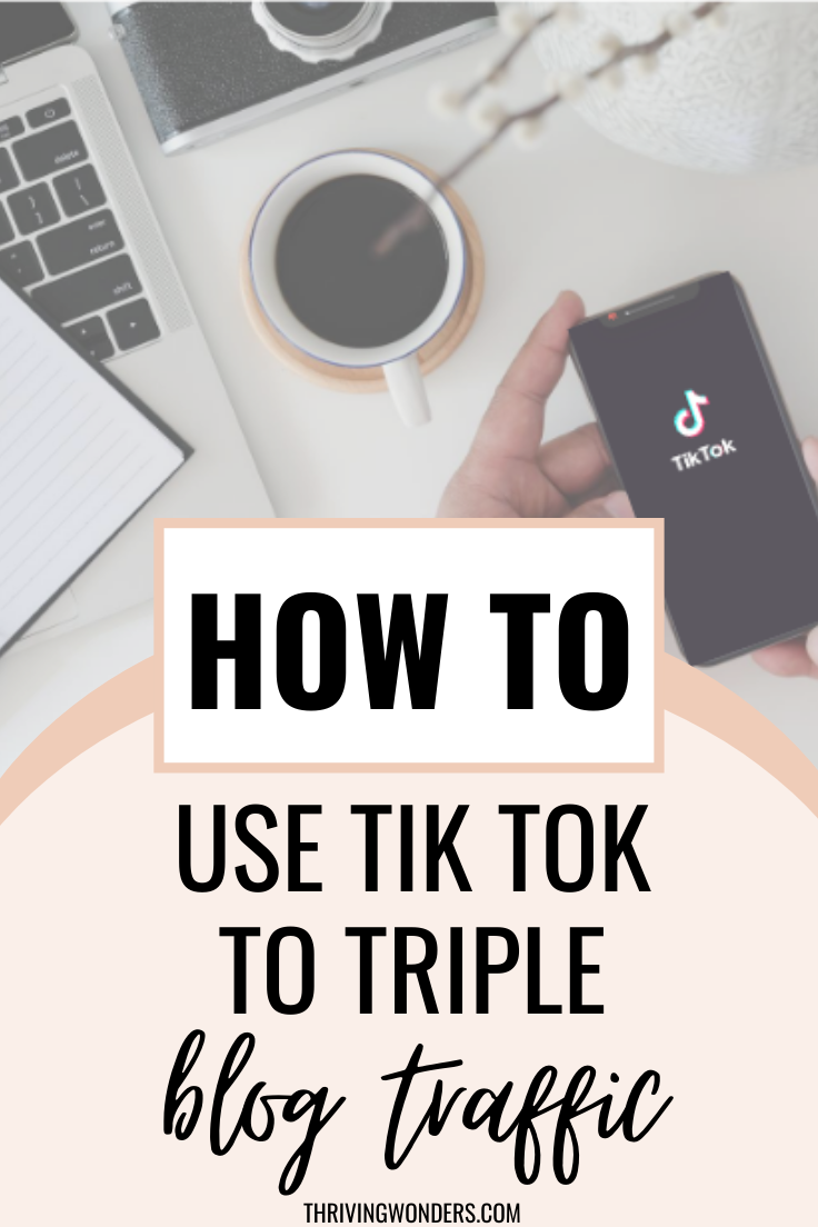 How To Use Tik Tok To Triple Blog Traffic Blog Traffic Grow Blog Traffic Tik Tok