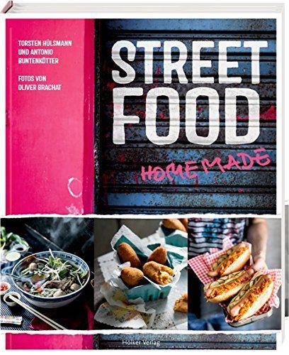 Street Food: Homemade von Torsten Hülsmann https://www.amazon.de/dp/3881179569/ref=cm_sw_r_pi_dp_x_cifuybV0ZF4RR