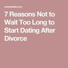When to start dating during divorce