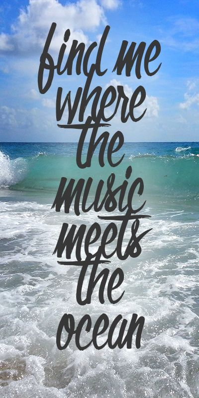 """Quotes About Florida Captivating Find Me Where The Music Meets The Ocean.""""#florida #beach #palmbeach . Design Ideas"""