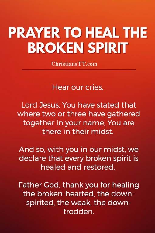 Prayer to heal the Broken Spirit | Bible, Spiritual and Verses