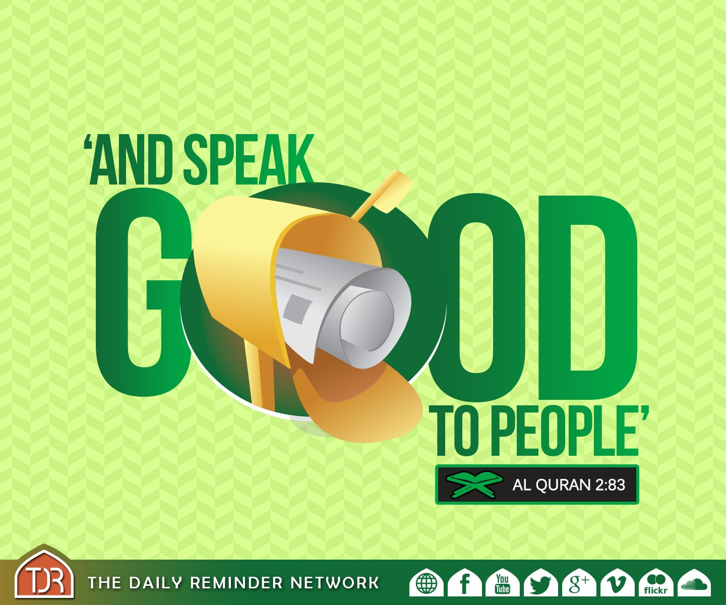 '...And speak good to people...' [2:83]