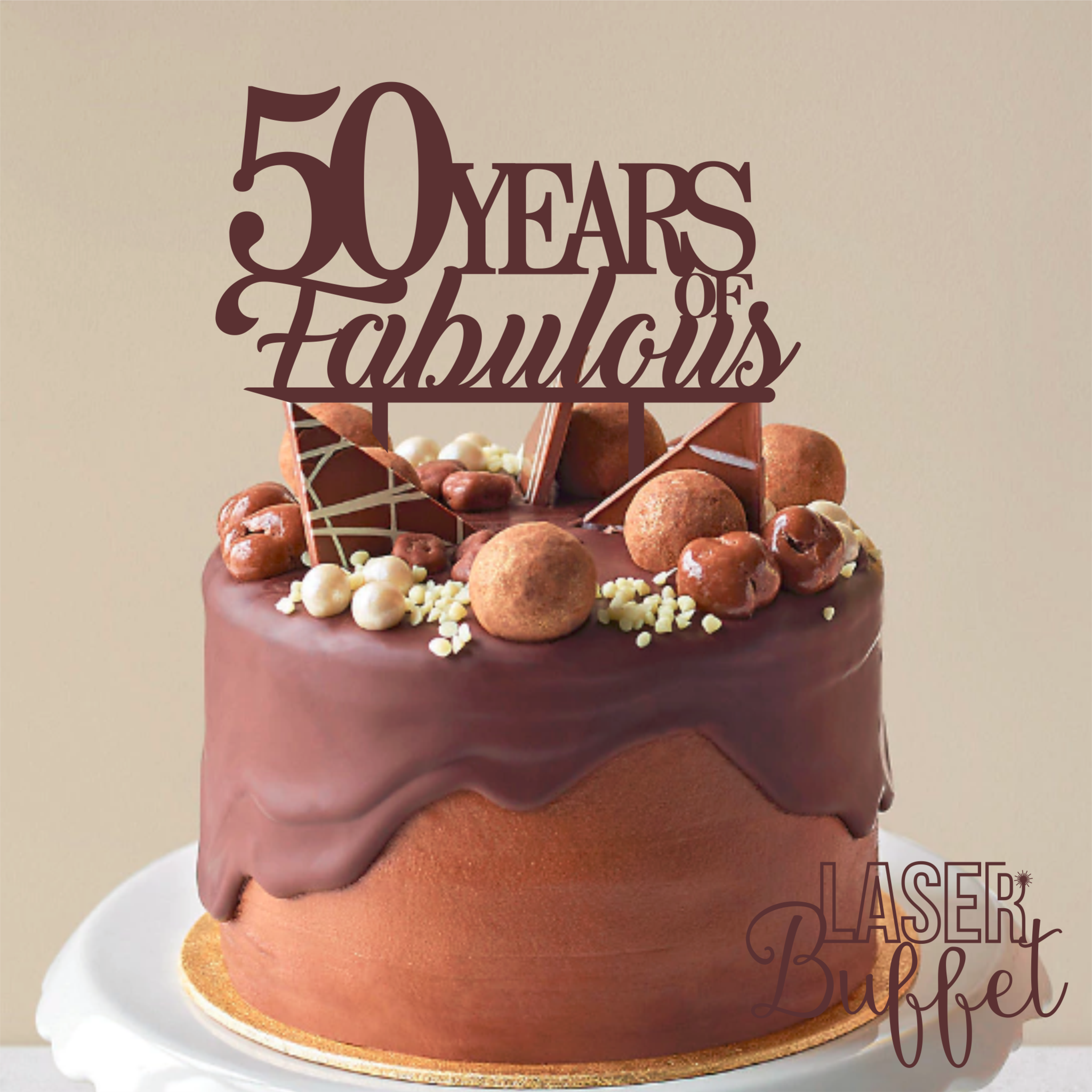 Laser Cut 50 Years Fabulous Cake Topper Template Shop designs