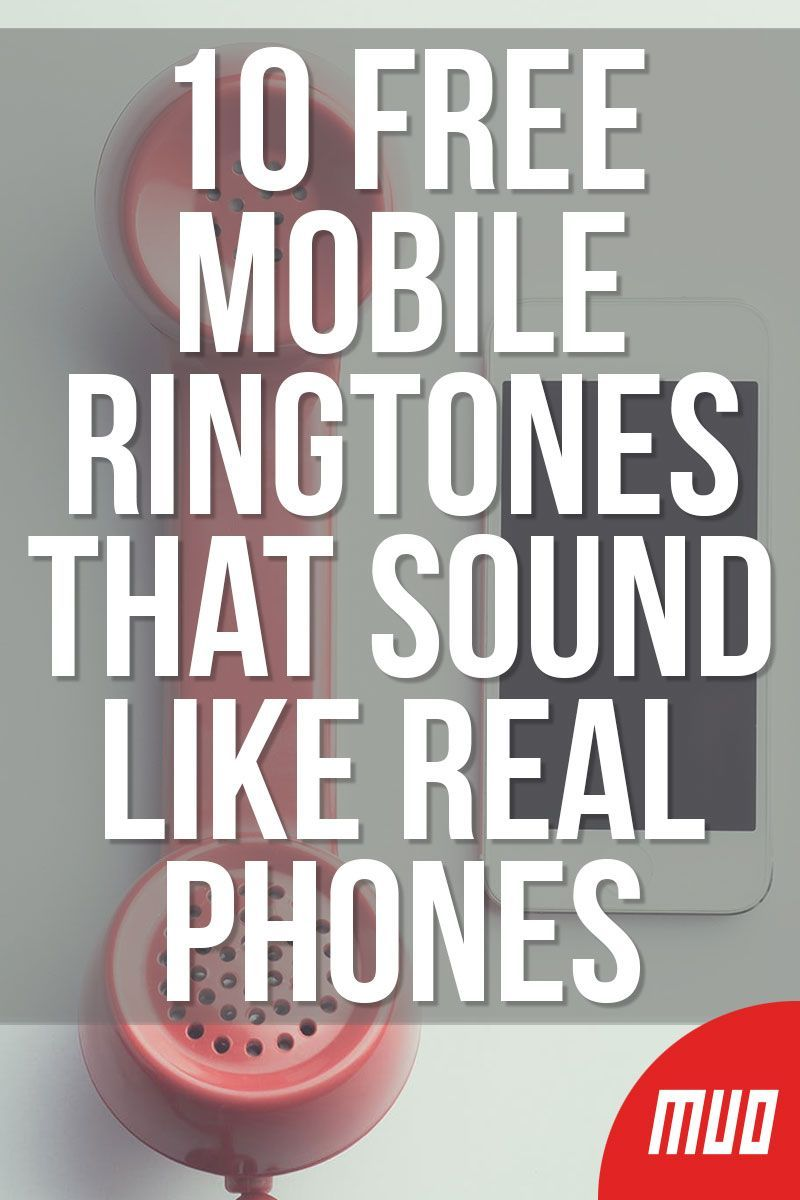 10 Free Mobile Ringtones That Sound Like Real Phones In 2020 Real Phone Mobile Ringtones Classic Phones