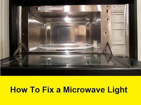 how to fix a microwave light light