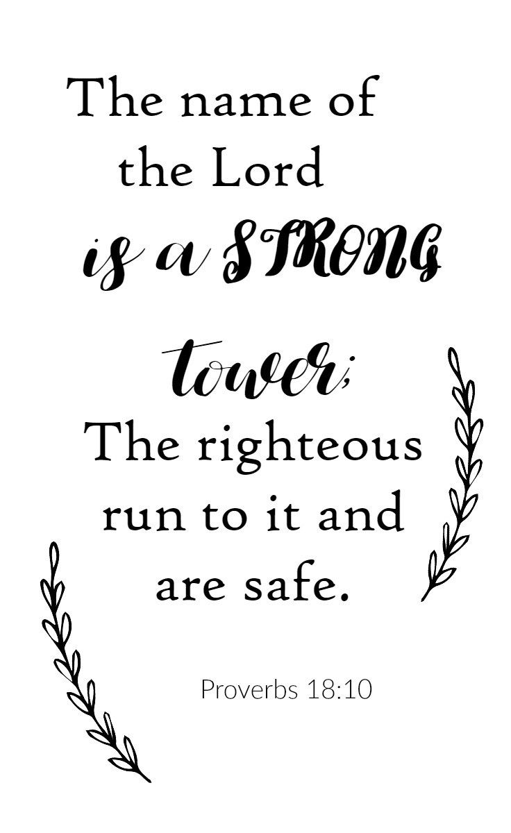 Proverbs 18v10 The name of the Lord is a strong tower #bibleverse #scripture #freeprintables #freebibleverseprintables