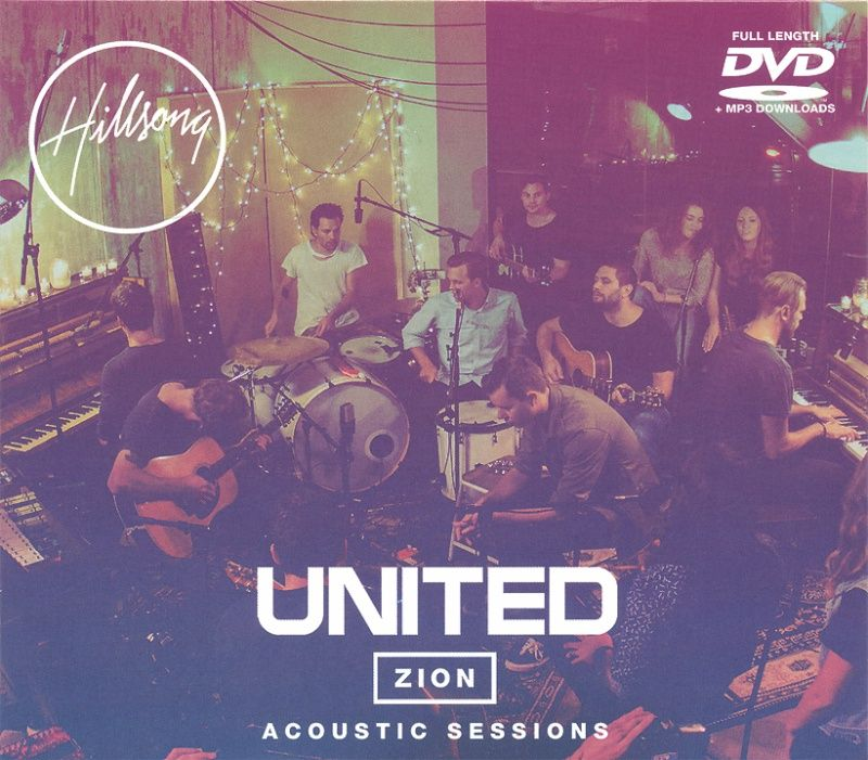 Hillsong United 2013: Zion Acoustic Sessions DVD with MP3
