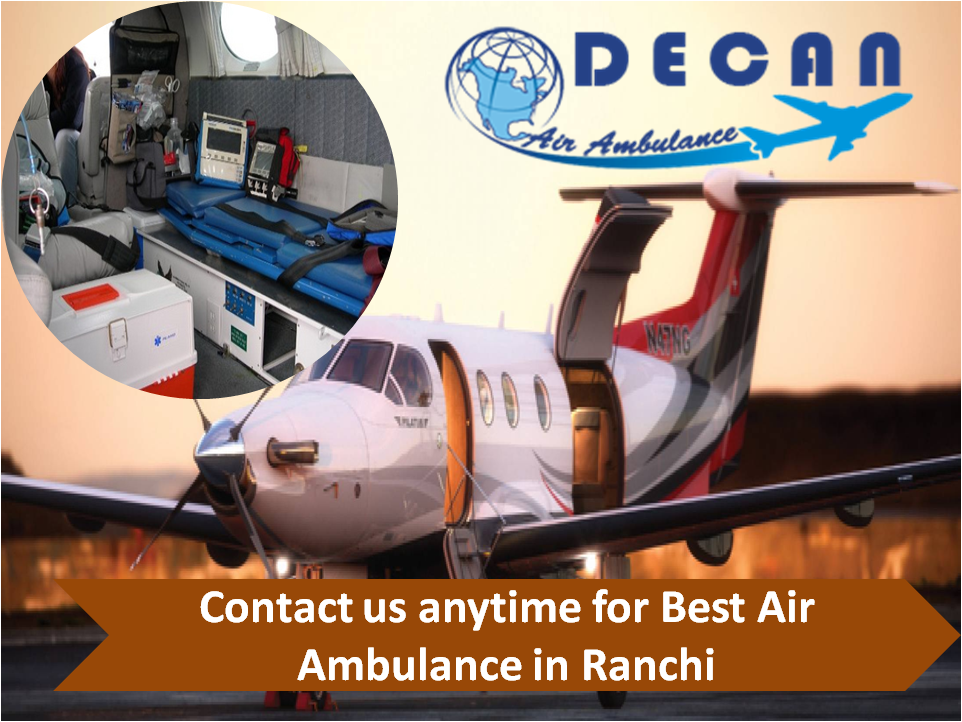 Decan Air Ambulance Service in Ranchi is Available Round