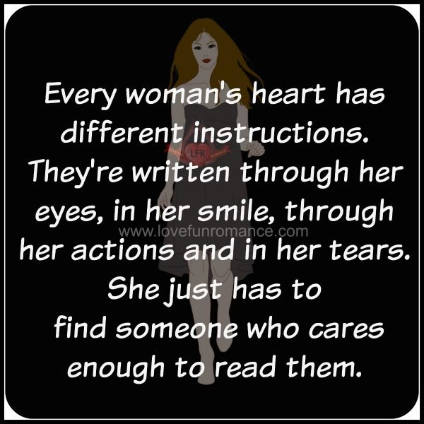 Every woman s heart has different instructions They re