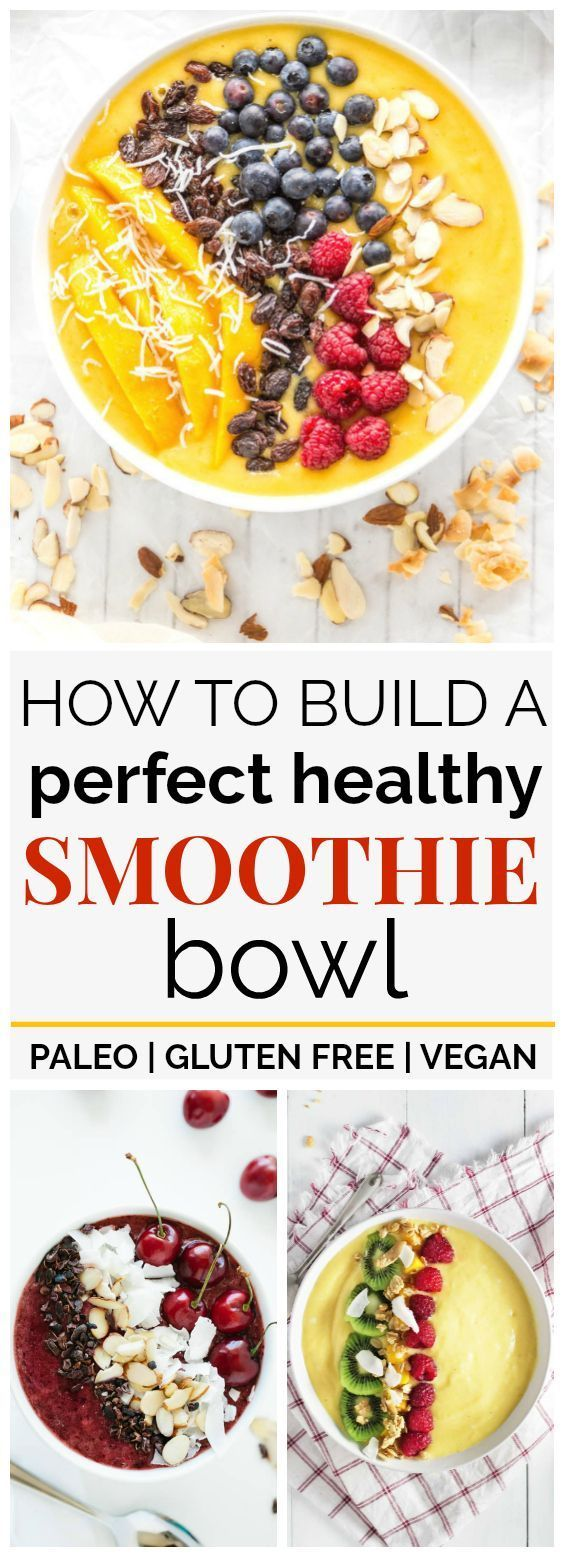 Ultimate Guide to Making a Delicious & Healthy Smoothie Bowl #breakfast #vegan #paleo #lowcarb #glutenfree #cleaneating