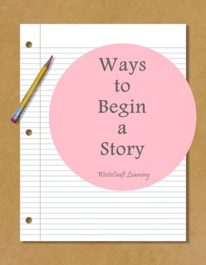 Ways to begin a story