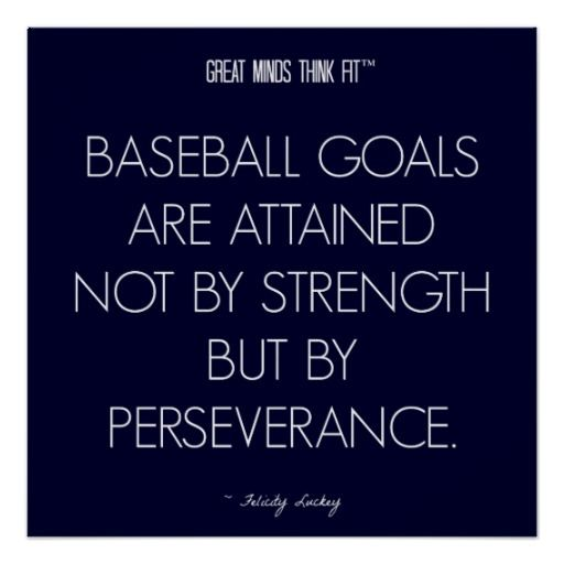 Baseball Quote 8 Perseverance for Success Poster