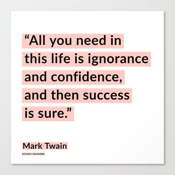 6   | Mark Twain Quotes 200908 Motivational Inspirational Inspiring Motivating Canvas Print by Wordz