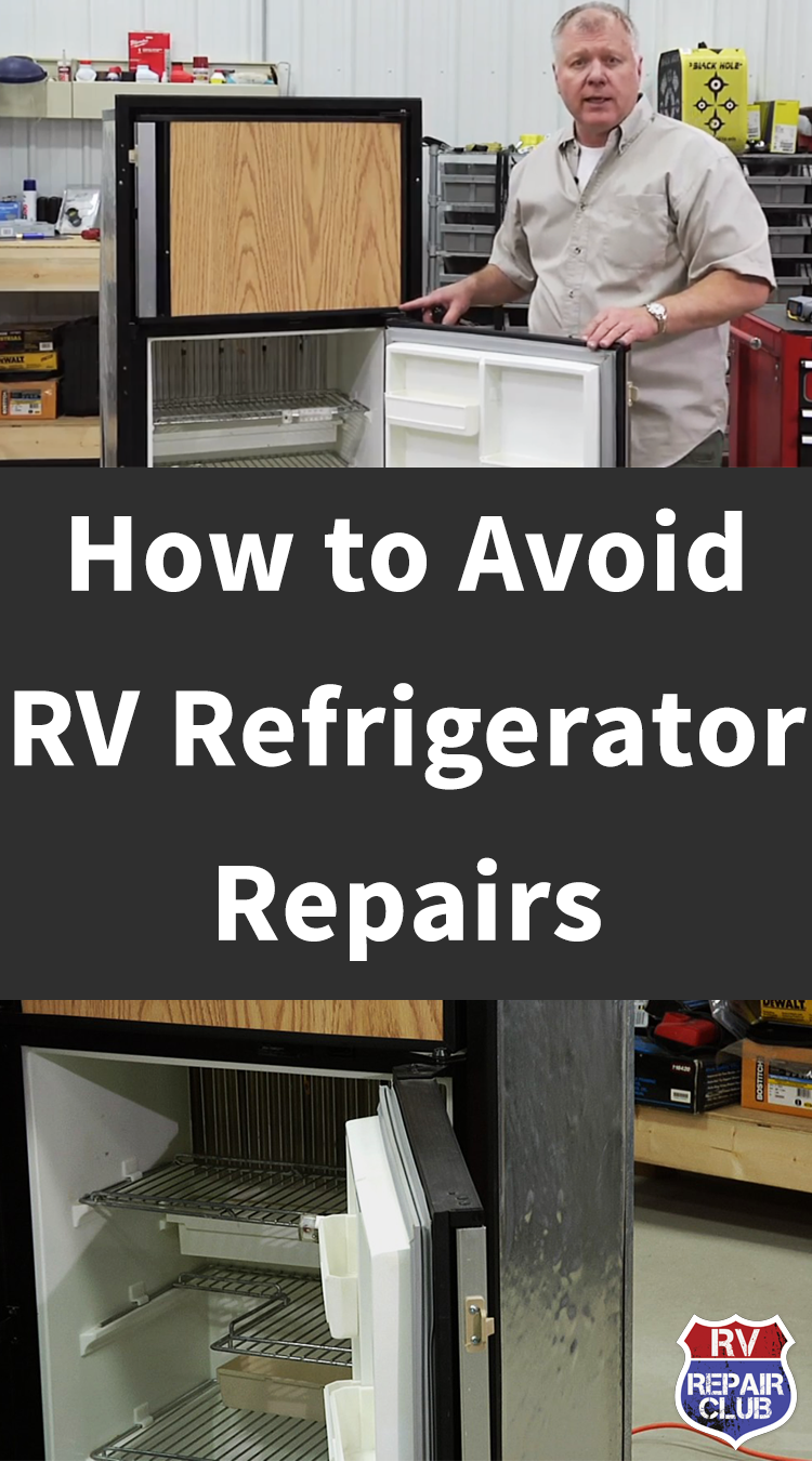 Top Tip to Avoid RV Refrigerator Repair Projects Rv