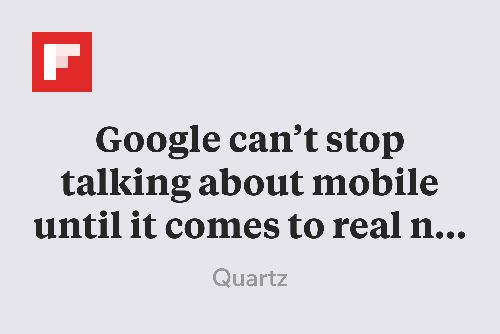 Google can't stop talking about mobile until it comes to real numbers http://flip.it/nKs7V