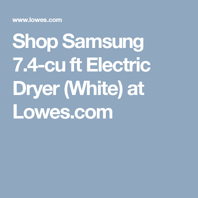 shop samsung 74cu ft electric dryer white at lowescom