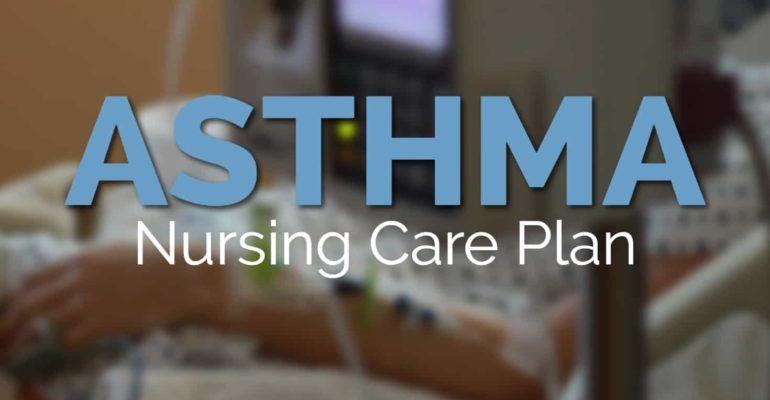 Nursing Care Plan for Asthma   NRSNG Nursing Courses ...