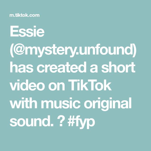 Essie Mystery Unfound Has Created A Short Video On Tiktok With Music Original Sound Fyp Essie The Originals Music