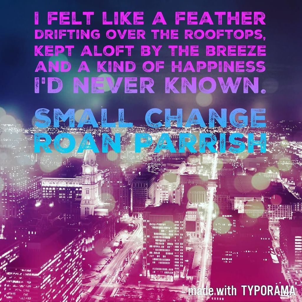 Http Bit Ly 2cjhepw Roan Parrish Small Changes Sayings