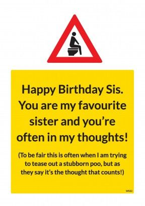 And I Love My Sister Rude Birthday Cards Belated