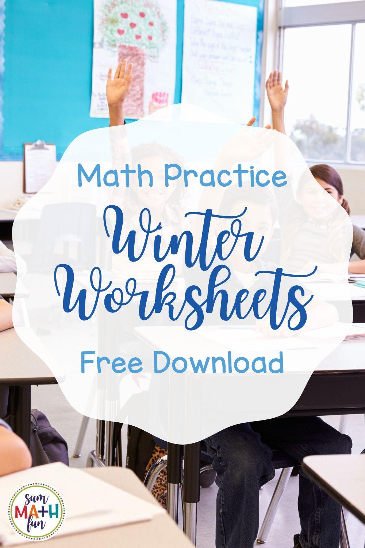 Free Winter Math Worksheets Winter Math Worksheets Elementary Math Classroom Fun Math Activities [ 1500 x 1000 Pixel ]