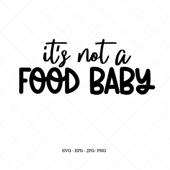 It's not a Food Baby Svg, Pregnant Mommy, Pregnant Shirt Svg, Baby Shower Decor, Food Baby, Maternity Svg – Products