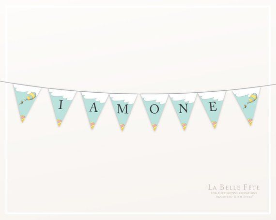 Oh The Places You'll Go I AM ONE bunting / banner printable party decoration #ohtheplacesillgo