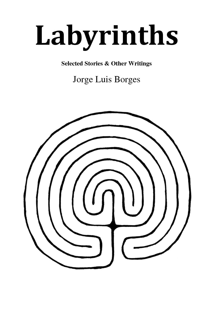 Jorge Luis Borges Labyrinths Selected Stories Other Writings Jorge Luis Borges Portadas De Libros Libros