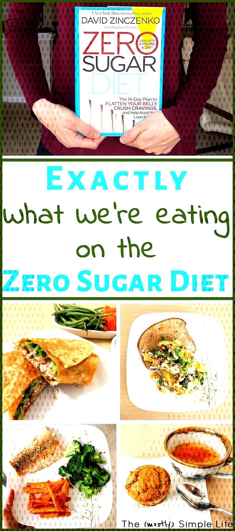 We ve been following the Zero Sugar Diet by David Zinczenko This is what we re eating daily foods r