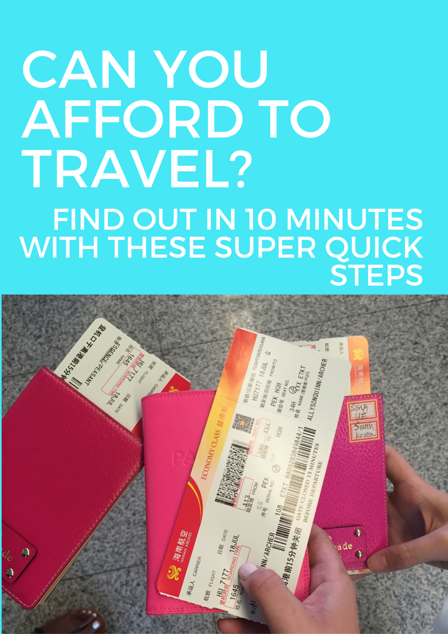 all you need is 10 minutes to see if you can afford to travel