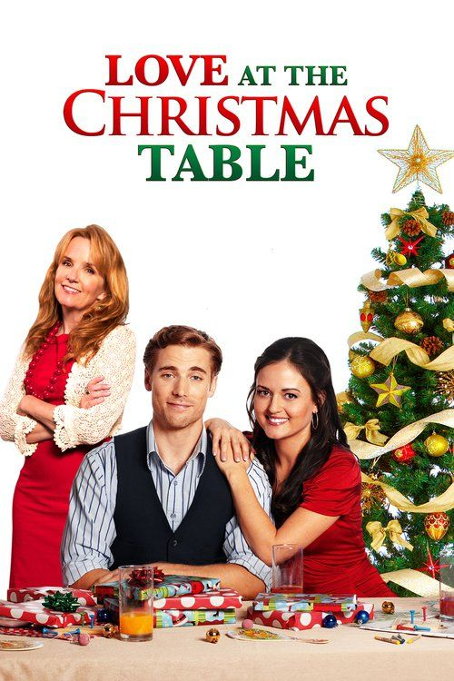 Watch Love at the Christmas Table (2012) Full Movie Online Free