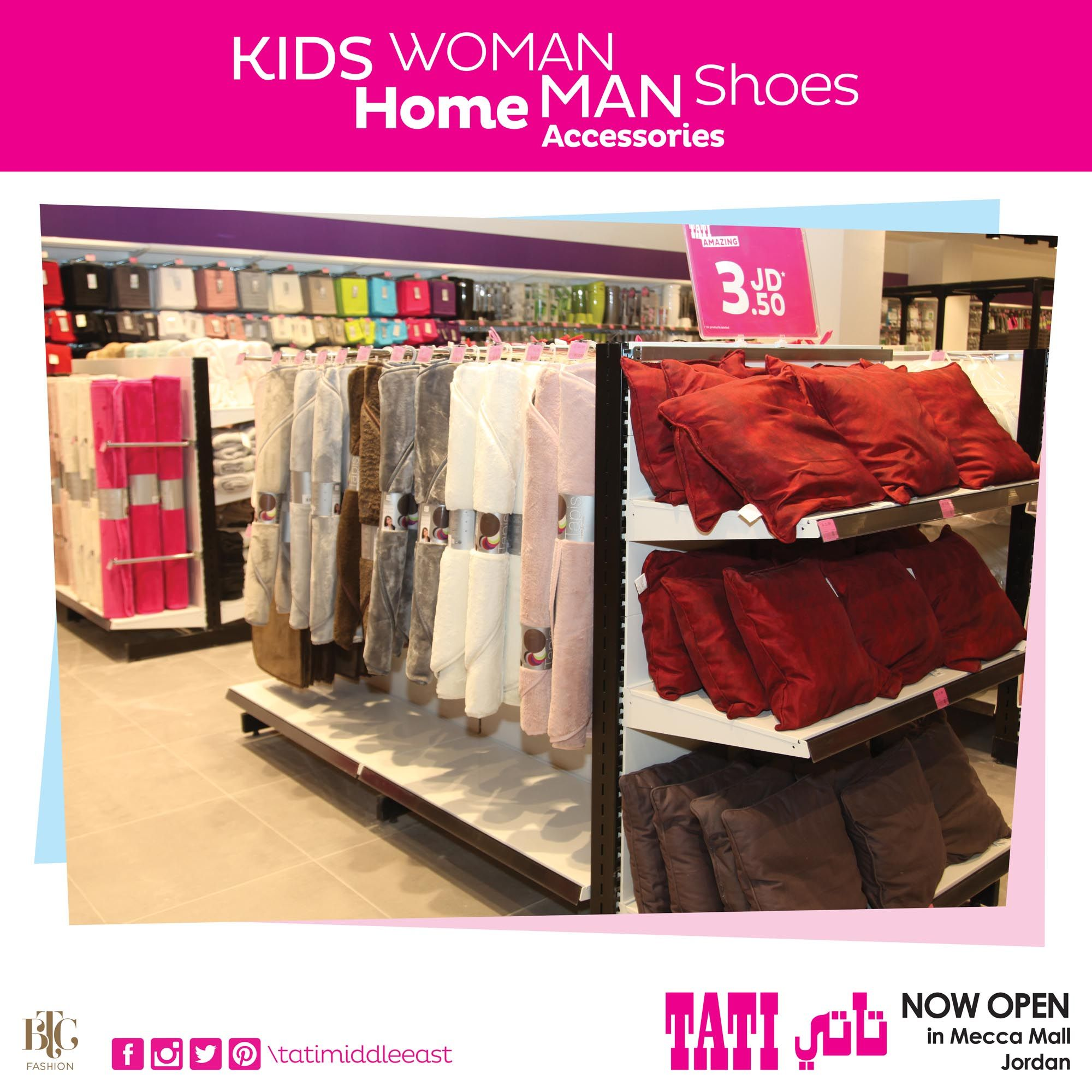 ae088f207e7 TATI launched its 1st newest shopping destination in Jordan at Mecca Mall.  Shop @ TATI with 25% off on ALL Items as opening promo!