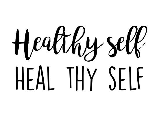 Healthy Quotes Fascinating Fitness Wellness Quotes  Healthy Self  Heal Thy Selfquotation