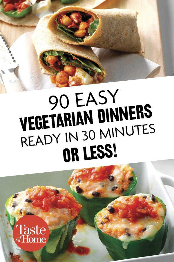 90 Vegetarian Dinners Ready In 30 Minutes Max In 2019