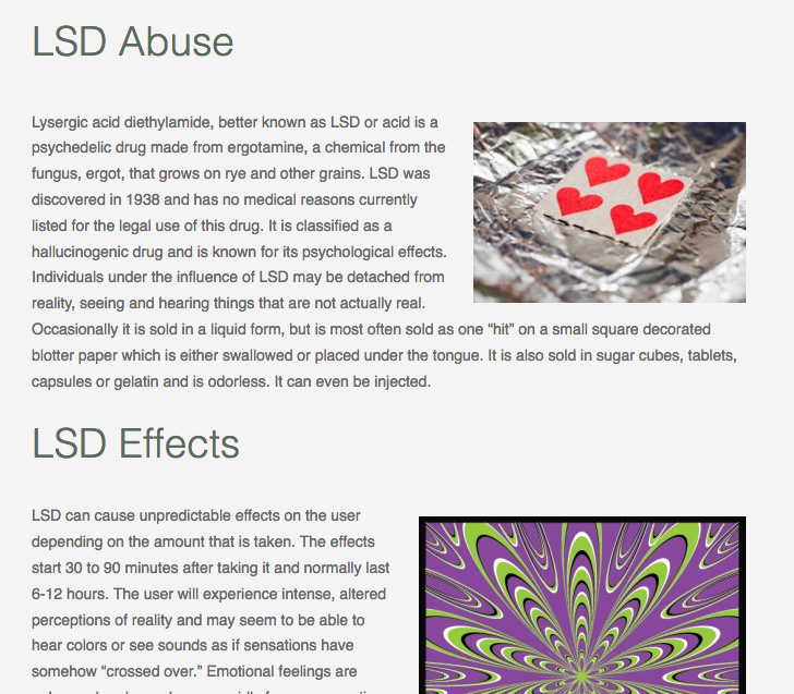 the effects of hallucinogenic drugs Hallucinogenic drugs - drug addiction this is the name given to a group of drugs which affect the senses they are often known as 'psychedelic' drugs and have the means to affect our perception of the world around us.