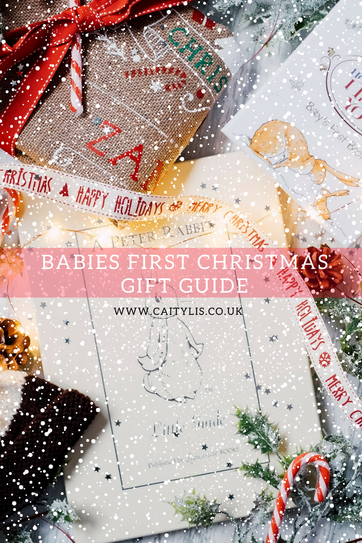 374a161f9c7e What To Buy a Baby For Christmas Christmas Gift Guide for Newborns on  www.caitylis.co.uk 2017 What To Buy Newborns For Christmas. Babys First  Christmas.