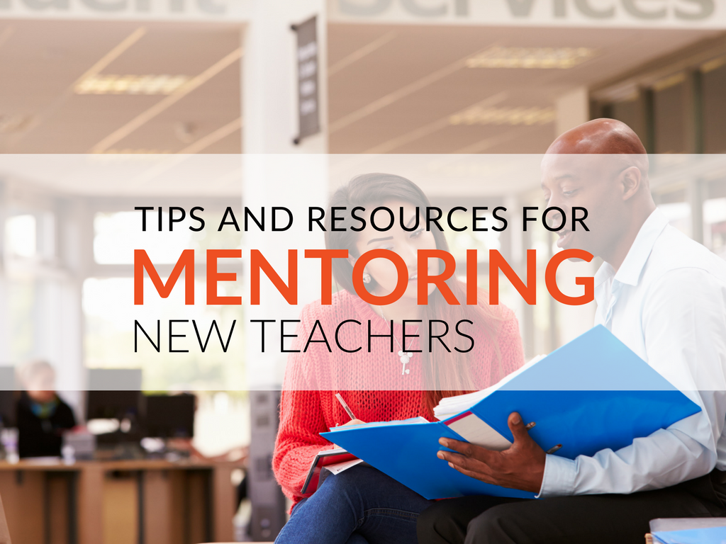 How To Be Successful Mentoring New Teachers