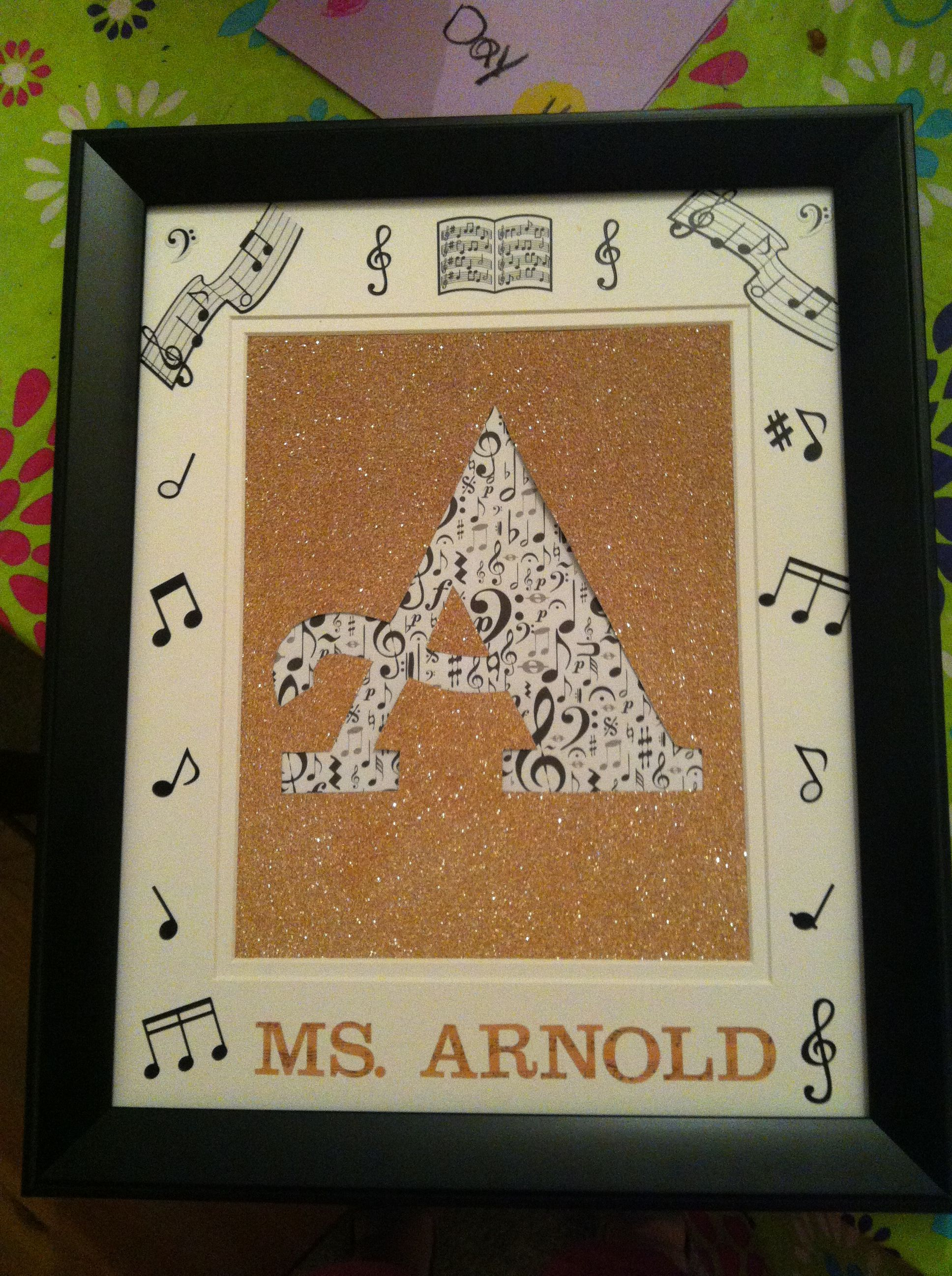 This was the t we made for my daughters music teacher The