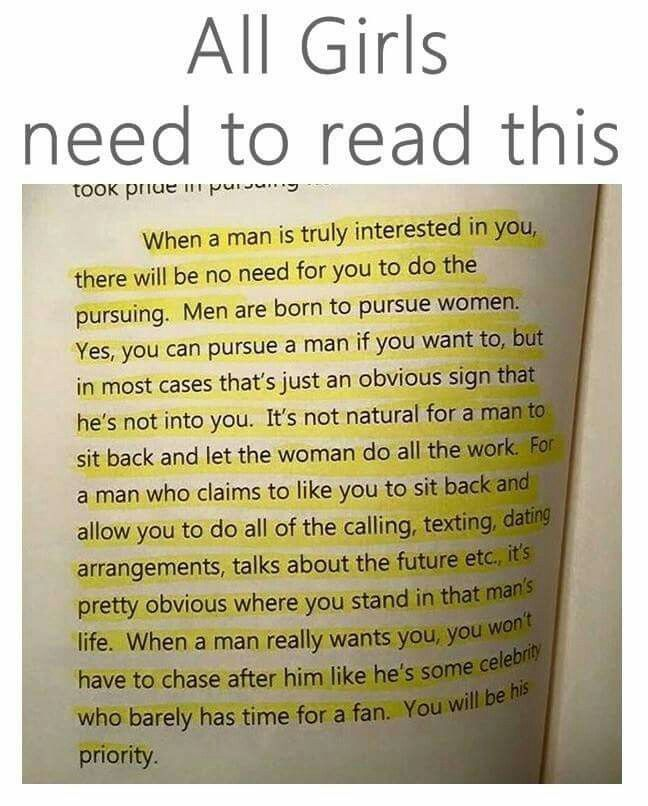 When A Man Is Truly Interested In You, There Will Be No Need For You To Do  The Pursuing. Men Are Born To Pursue Women. Yes, You Can Pursue A Man If ...