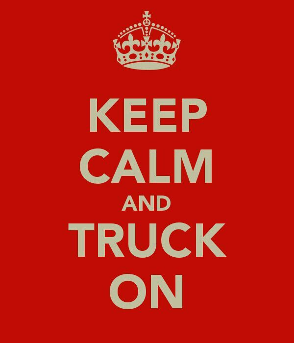Keep calm my girl loves trucks