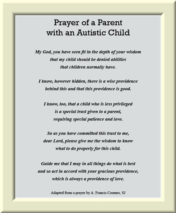 I Gave My Child Autism >> Prayer Of A Parent With An Autistic Child 5x7 By