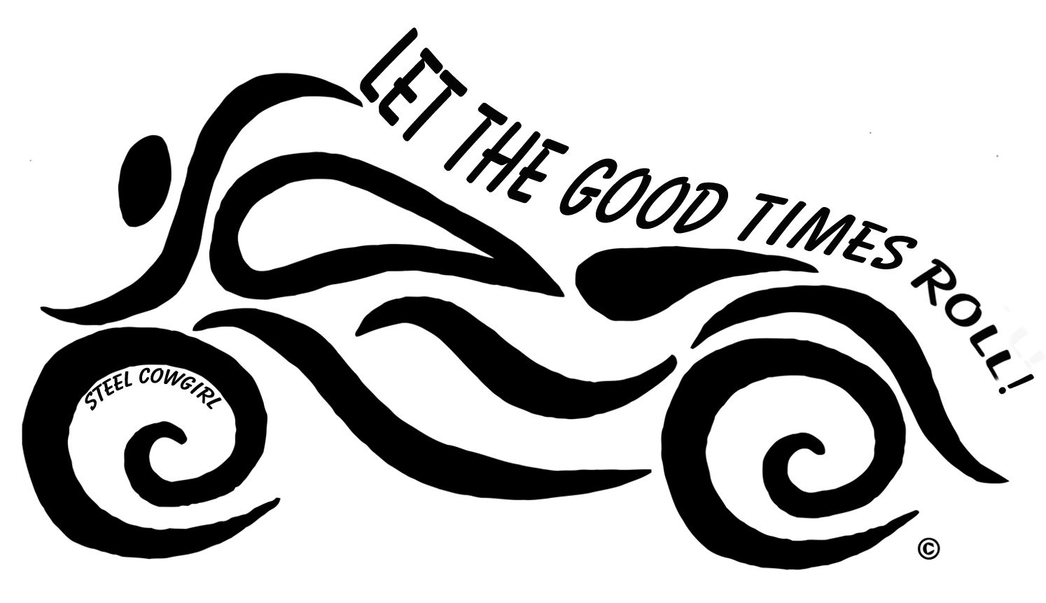 Let The Good Times Roll Motorcycle