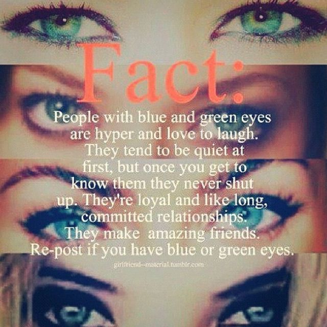 Fact I Have Blue Eyes Eye Facts Green Eyes Quotes