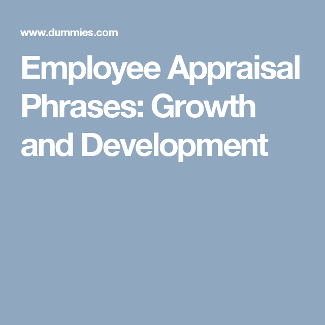 Employee Appraisal Phrases Growth And Development  Work